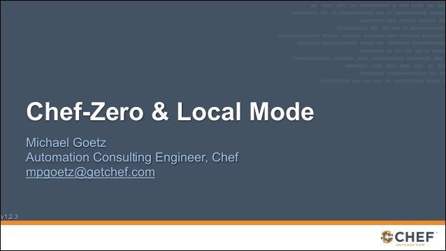 Chef-Zero & Local Mode
