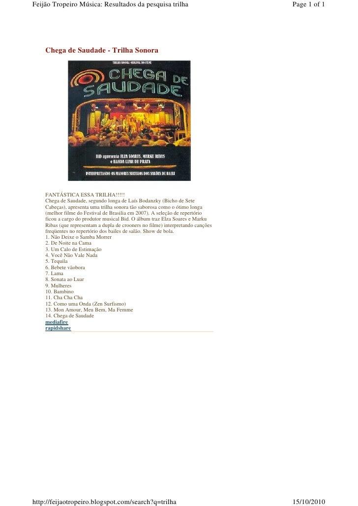 Feijão Tropeiro Música: Resultados da pesquisa trilha                            Page 1 of 1         Chega de Saudade - Tr...