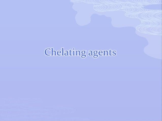 Chelating agents (VK)