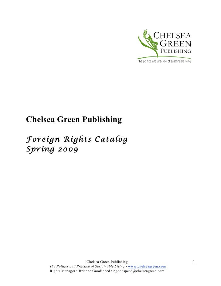 Chelsea Green Publishing  Foreign Rights Catalog Spring 2009                                 Chelsea Green Publishing     ...