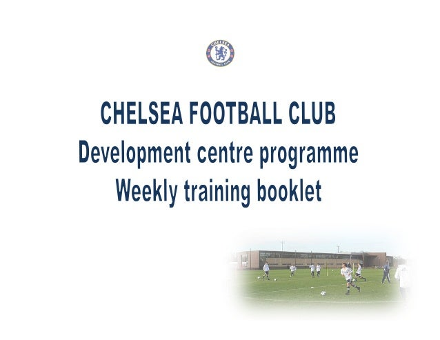 It is our pleasure to present you with the latest Chelsea FC Development Centre booklet. This booklet is the 4th in our se...