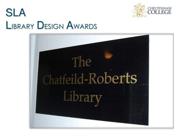Cheltenham College SLDA 2012
