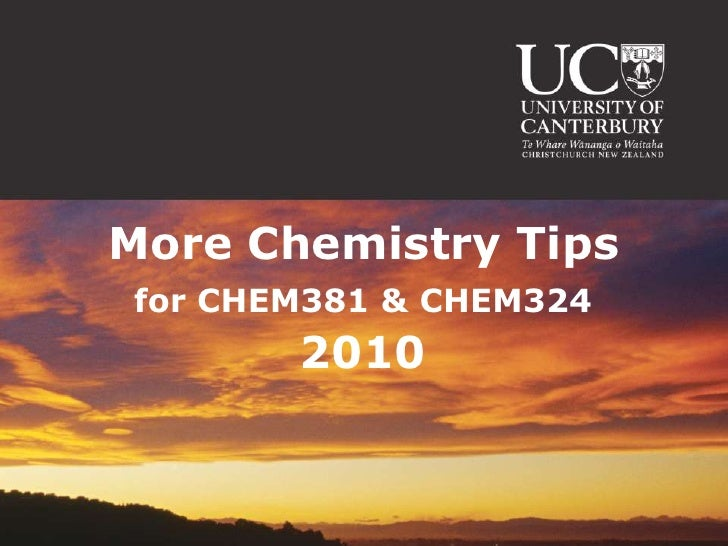 More Chemistry Tips 2010
