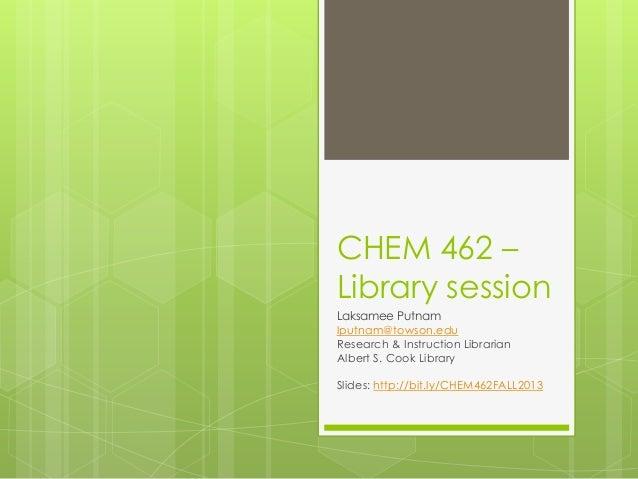 CHEM 462 Fal  2013