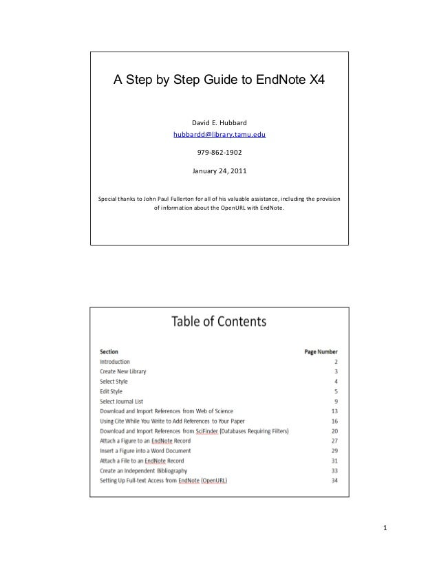 1 A Step by Step Guide to EndNote X4 David E. Hubbard hubbardd@library.tamu.edu 979-862-1902 January 24, 2011 Special than...