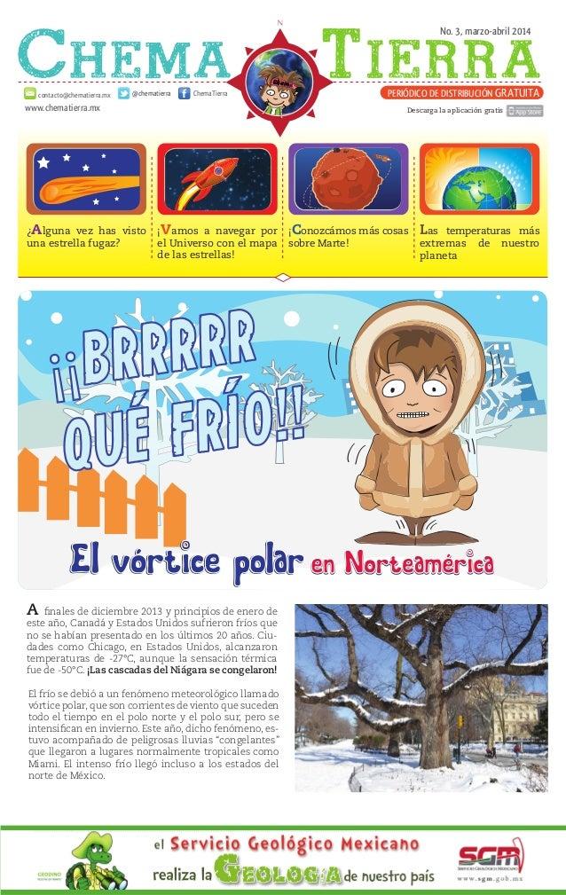 No. 3, marzo-abril 2014 www.chematierra.mx PERIÓDICO DE DISTRIBUCIÓN GRATUITAcontacto@chematierra.mx ChemaTierra@chematier...