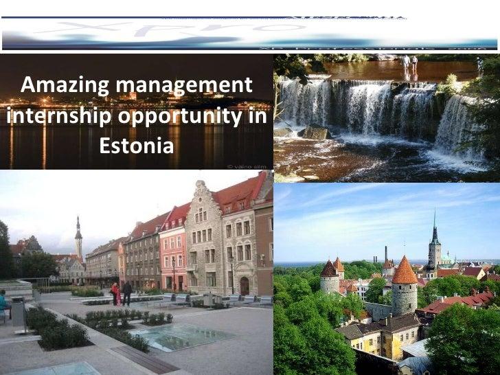 A mazing management   internship opportuni t y   in Estonia