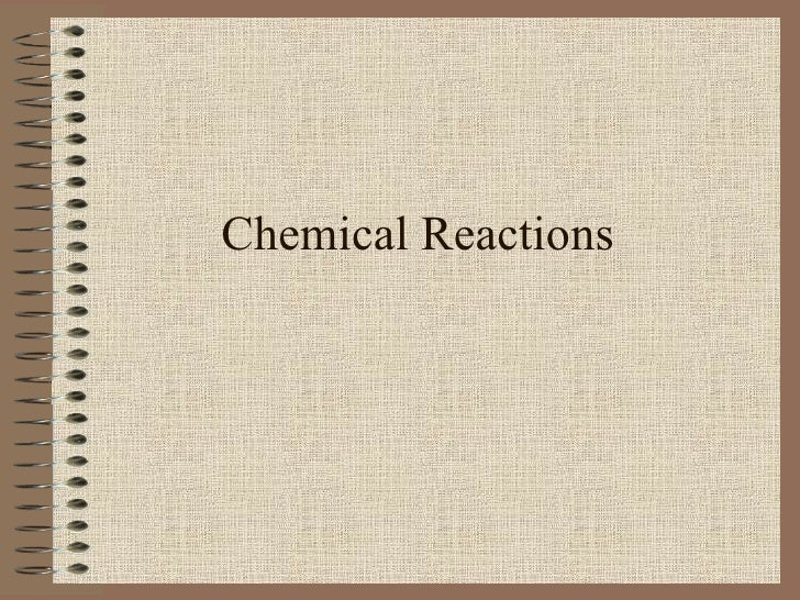 Chemical Reactions 7