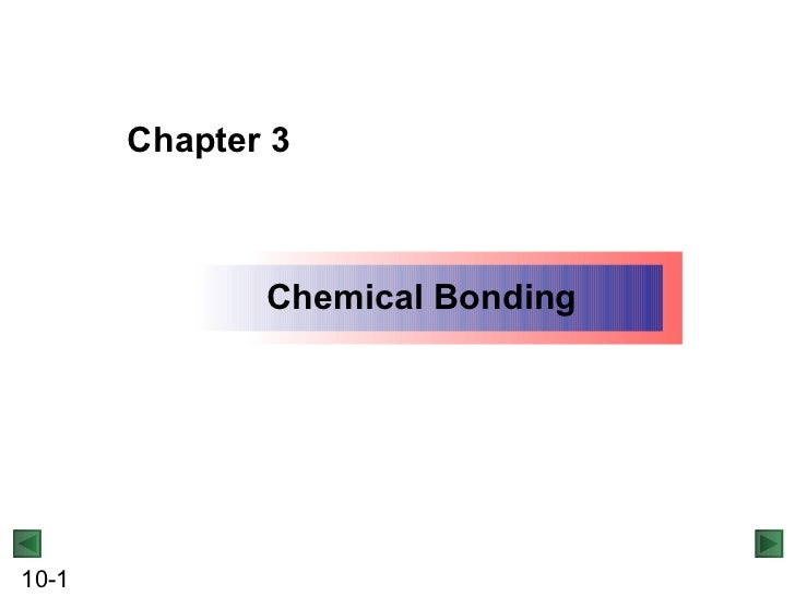 Chapter 3 Chemical Bonding
