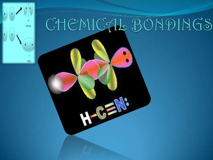 CHEMICAL BONDINGS<br />