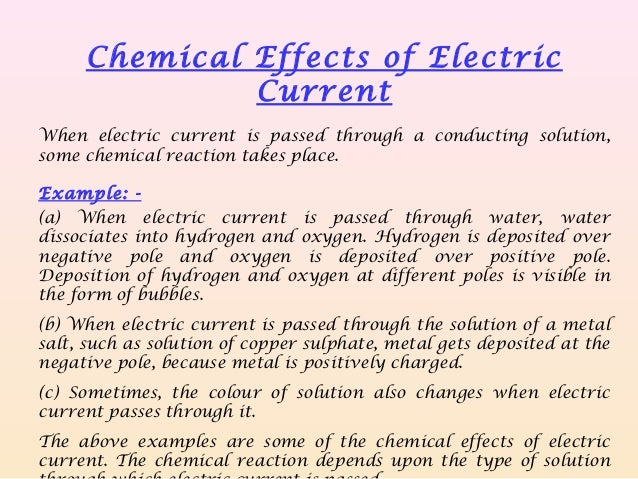 chemical effects of electric currents Chemical effects of electric current 77 chemical effects of 14 electric current multiple choice questions 1 an electric current can produce (a) heating effect only.