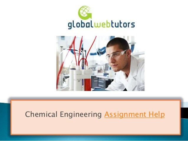 Chemical Engineering help me with an essay