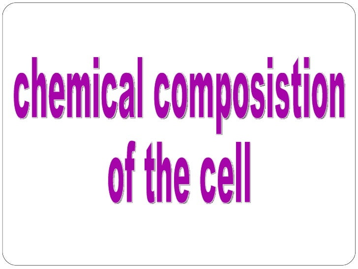 Chemical Of The Cell