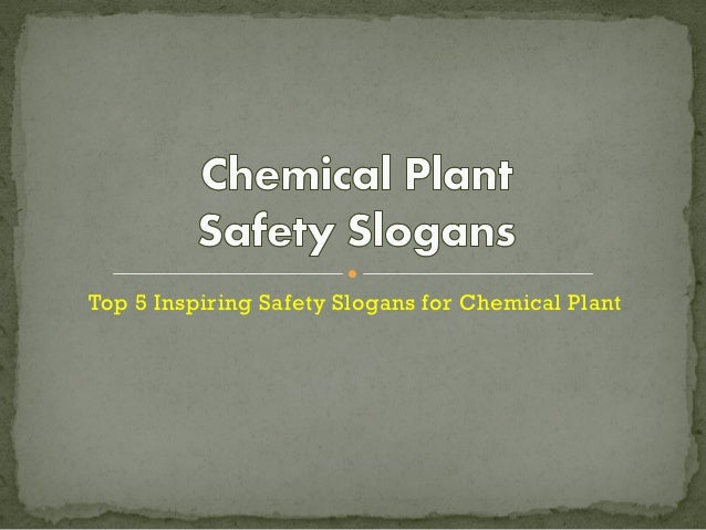 chemical plant safety slogans