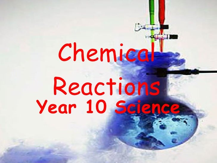 Chemical Reactions for Year 10