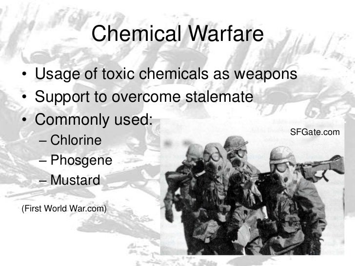 chemical warfare in wwi essay Wartime propaganda: world war i essay submitted by unknown the drift towards war lead this people into war, and they this trench warfare was so horrific.