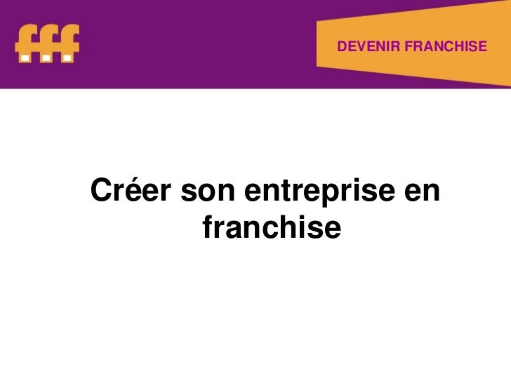 Chemin de l'innovation   avril 2011 - presentation - la franchise Promotech