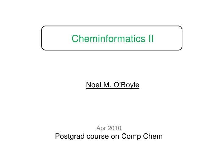 Cheminformatics II