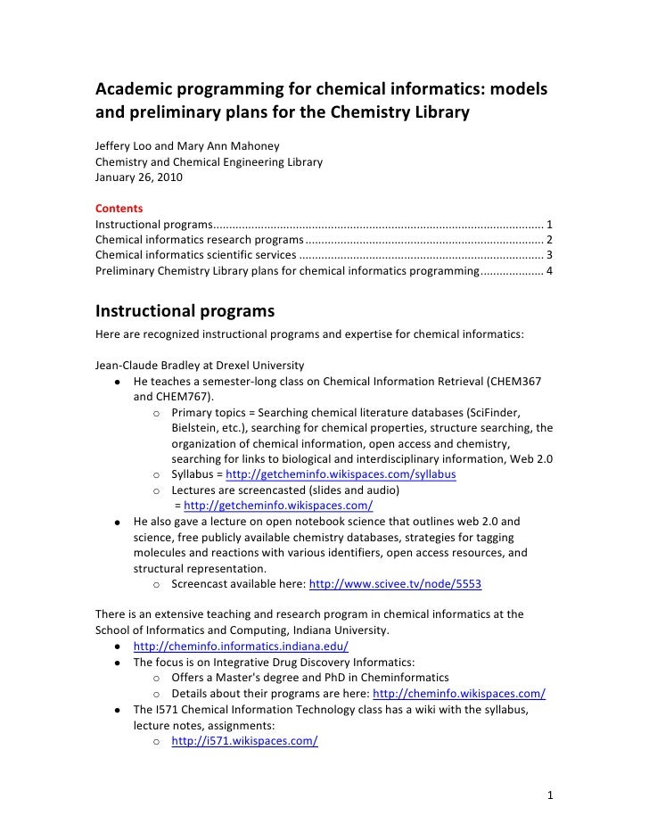 Academic programming for chemical informatics: models and preliminary plans for the Chemistry Library Jeffery Loo and Mary...