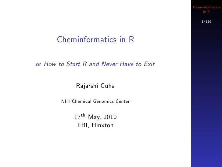Cheminformatics                                                 in R                                                 1/189...
