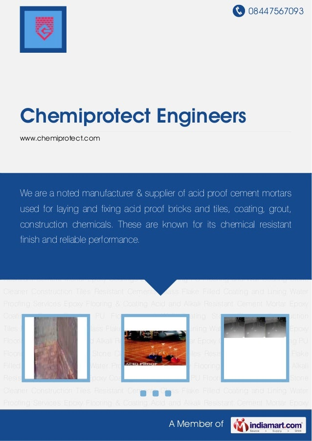 08447567093A Member ofChemiprotect Engineerswww.chemiprotect.comAcid and Alkali Resistant Cement Mortar Epoxy Coatings Epo...