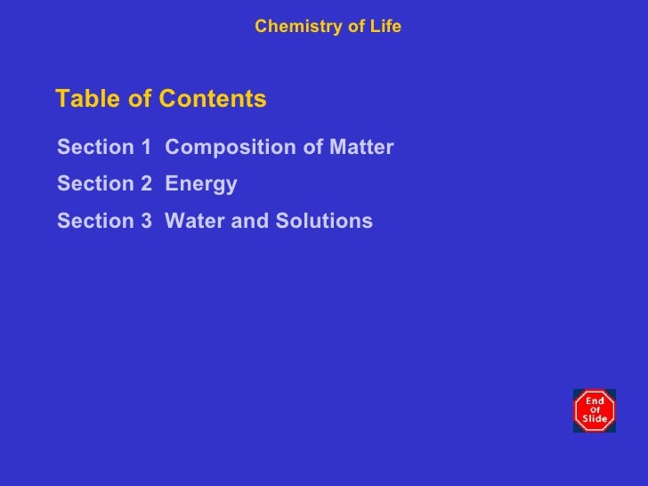 Table of Contents <ul><li>Section 1   Composition of Matter </li></ul><ul><li>Section 2   Energy </li></ul><ul><li>Section...