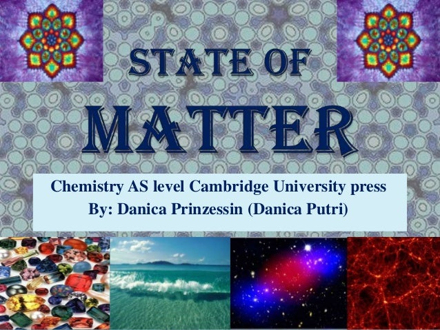 Chemistry - State of Matter ;)