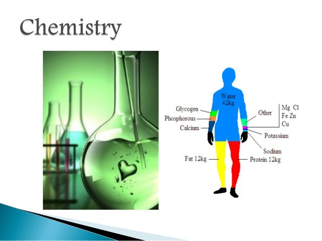 chemistry in human body Body chemistry, using definition in , is a term used to describe all the processes within the human body - from cell production to your heartbeat hence a.