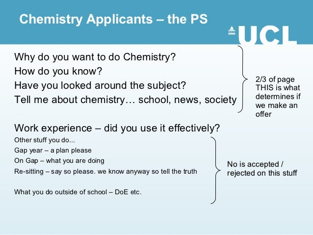 Chemistry Applicants – the PSWhy do you want to do Chemistry?How do you know?                                             ...