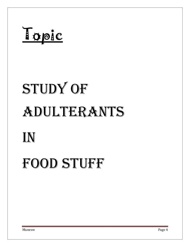 Adulterants in food stuff