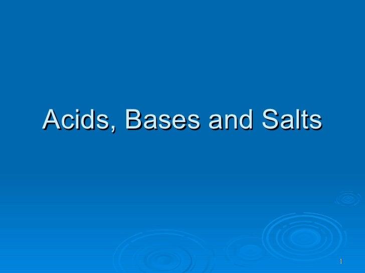 Acids, Bases and Salts                             1