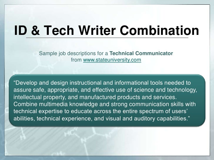 technical writing job description Job description and duties for technical writer also technical writer jobs use our job search tool to sort through over 2 million real jobs use our career test.