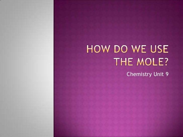 Chemistry unit 9 presentation