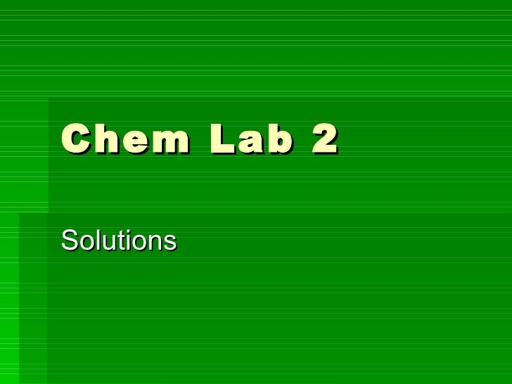 Chem Lab 2 Solutions