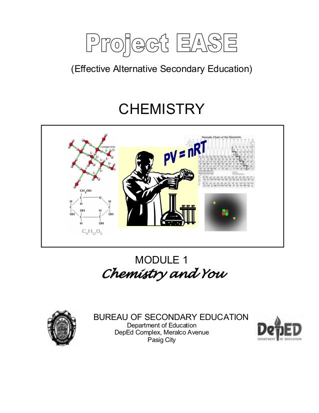 (Effective Alternative Secondary Education) CHEMISTRY MODULE 1 Chemistry and You BUREAU OF SECONDARY EDUCATION Department ...