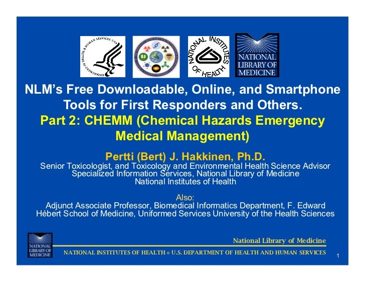 NLM's Free Downloadable, Online, and Smartphone     Tools for First Responders and Others.  Part 2: CHEMM (Chemical Hazard...