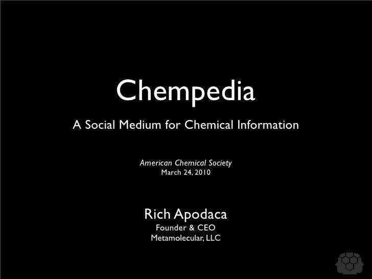 Chempedia: A Social Medium for Chemical Information