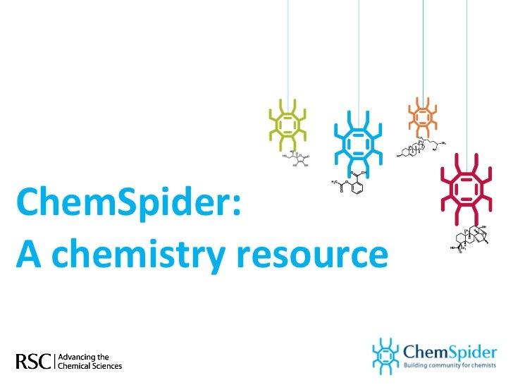 Chem spider introduction spring 2011