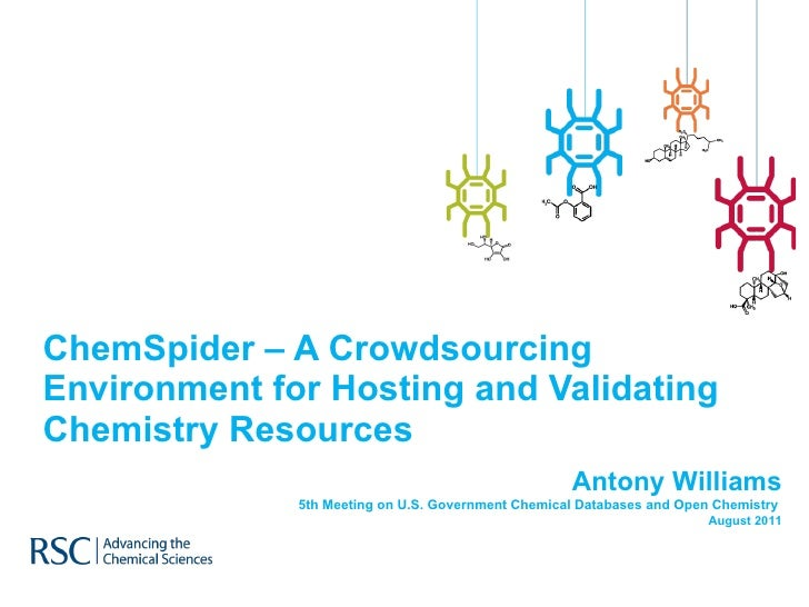 ChemSpider – A Crowdsourcing Environment for Hosting and Validating Chemistry Resources