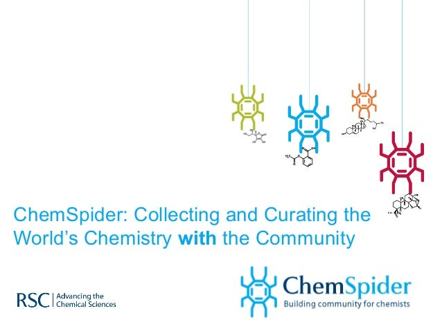 ChemSpider: Collecting and Curating the World's Chemistry with the Community