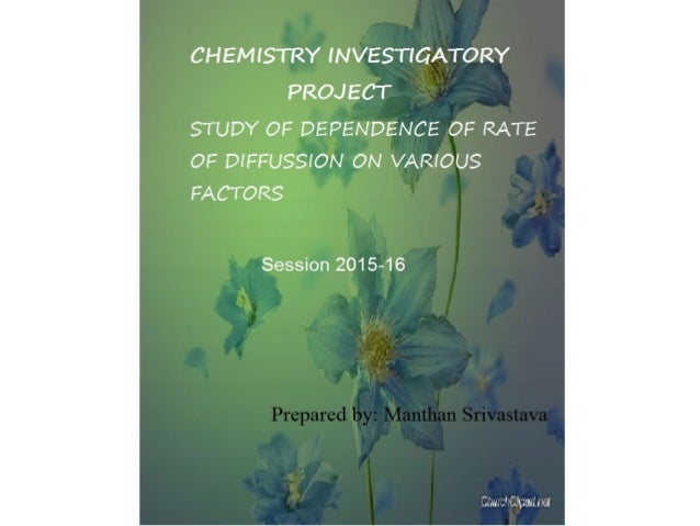 investigatory project for chemistry essay New topic chemistry science investigatory project is quite a rare and popular topic for writing an essay, but it certainly is in our database i'm looking for i'm looking in.