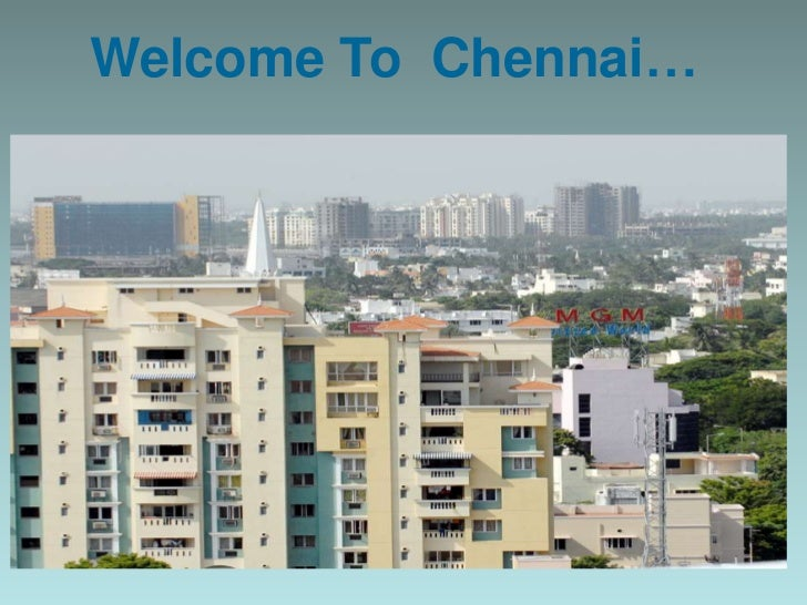 Welcome To Chennai…