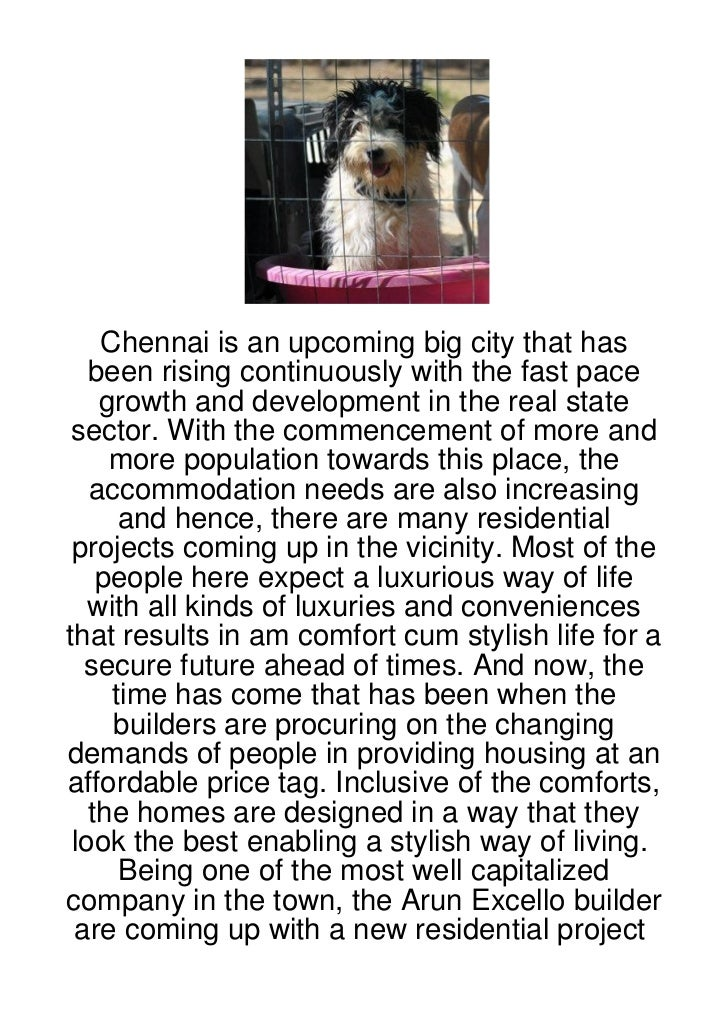Chennai is an upcoming big city that has   been rising continuously with the fast pace    growth and development in the re...