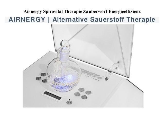 Airnergy Spirovital Therapie Zauberwort Energieeffizienz  AIRNERGY | Alternative Sauerstoff Therapie