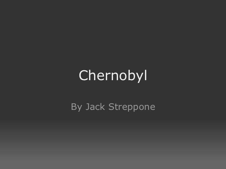 Chernobyl By Jack Streppone