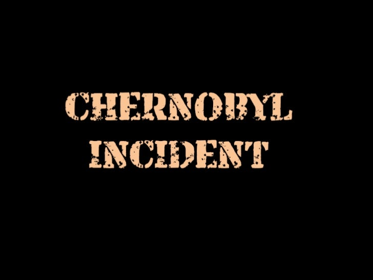 Chernobyl incident