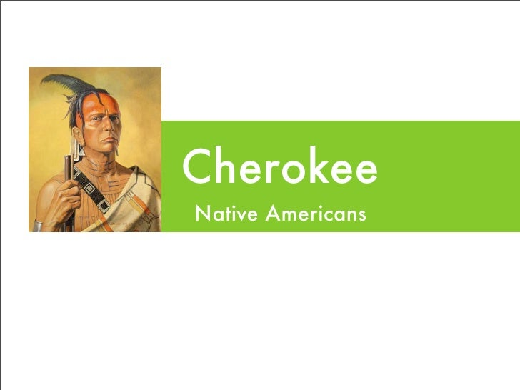 Cherokee Native Americans
