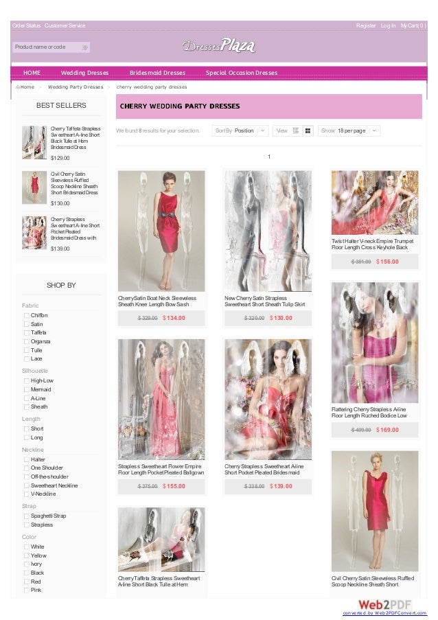 Order Status Customer Service Register Log In My Cart( 0 )  Product name or code  HOME Wedding Dresses Bridesmaid Dresses ...