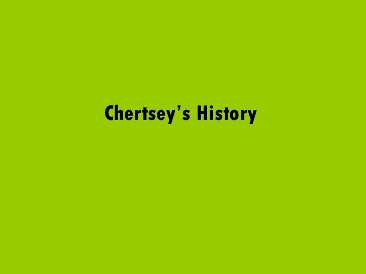 Chertsey's History