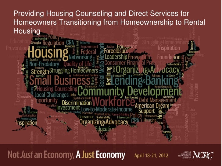 Providing Housing Counseling and Direct Services forHomeowners Transitioning from Homeownership to RentalHousing